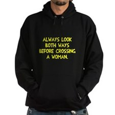 Always looks both ways Hoodie