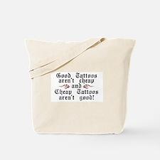 Good Tattoos Tote Bag