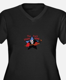 THE PUCK STOPS HERE Plus Size T-Shirt