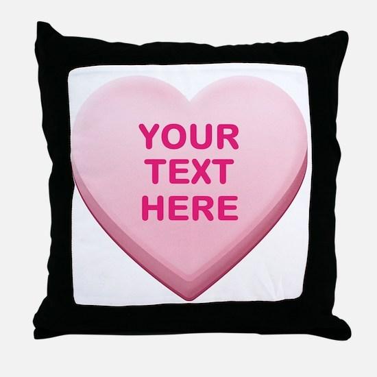Pink Custom Candy Heart Throw Pillow