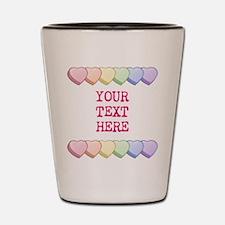 Custom Rainbow Candy Hearts Shot Glass