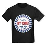 Mitt Romney for President (Front) Kids Dark T-Shir