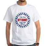Mitt Romney for President White T-Shirt