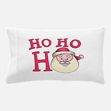 Ho Ho Ho Pillow Case