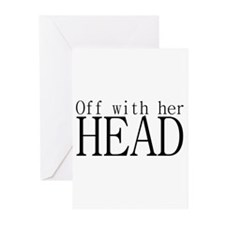 Off WIth Her Head Greeting Cards (Pk of 10)