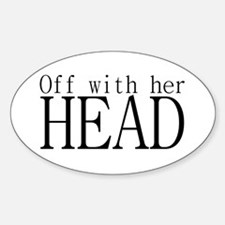 Off WIth Her Head Oval Decal