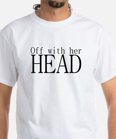 Off WIth Her Head Shirt