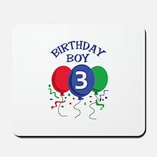 BIRTHDAY BOY THREE Mousepad