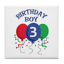 BIRTHDAY BOY THREE Tile Coaster