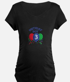 BIRTHDAY BOY THREE Maternity T-Shirt