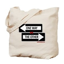 One Way or The Other Tote Bag