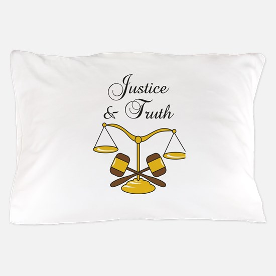 SCALES JUSTICE AND TRUTH Pillow Case