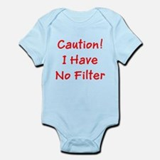 Caution! I Have No Filter Body Suit