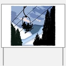 Chairlift Full of Skiers Yard Sign