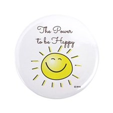 """The Power To Be Happy 3.5"""" Button"""