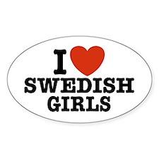 I Love Swedish Girls Oval Decal