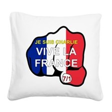 JE SUIS CHARLIE VIVE LA FRANCE FIST Square Canvas