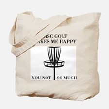 Disc Golf Makes Me Happy Tote Bag