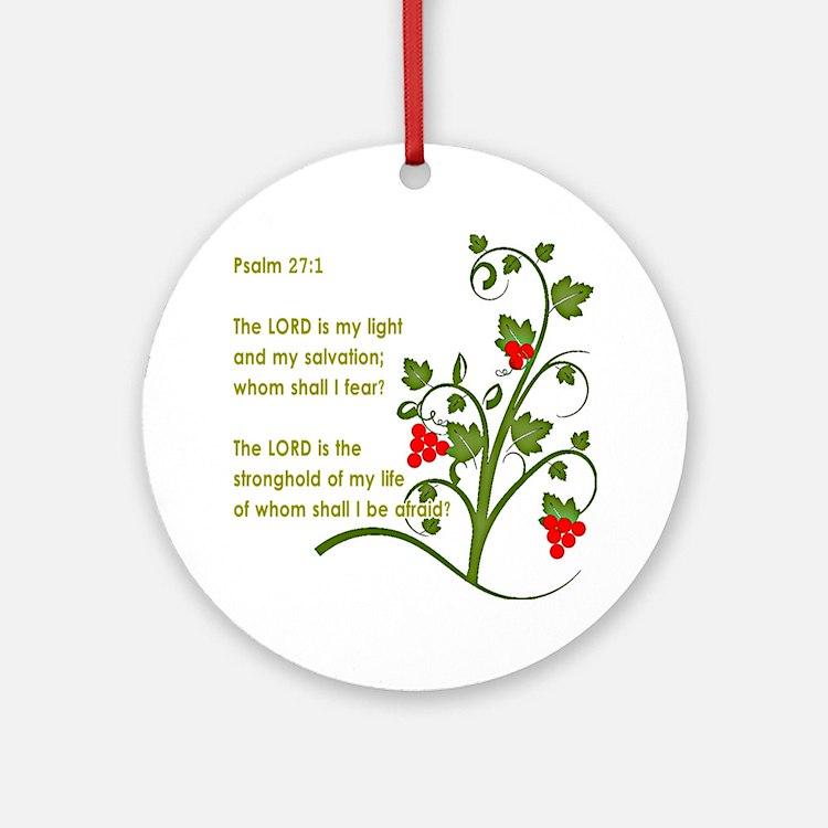 Psalm 27 1 Ornament (Round)