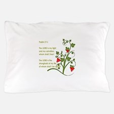 Psalm 27:1 Pillow Case