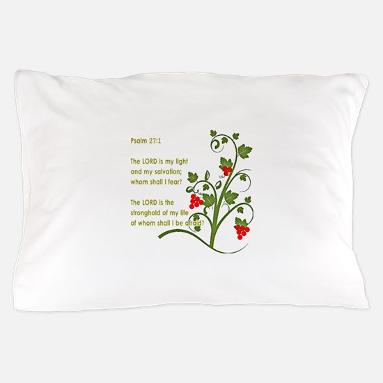 Psalm 27:1 Pillow Case