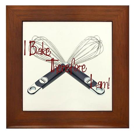 I bake, therefore I am Framed Tile