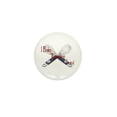 I bake, therefore I am Mini Button (10 pack)