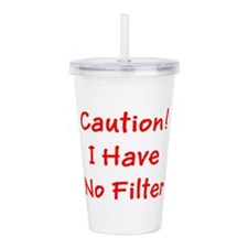 Caution! I Have No Fi Acrylic Double-wall Tumbler