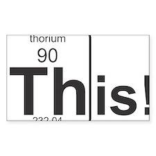 Thorium This! Decal