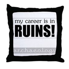 My Career is in Ruins! Throw Pillow