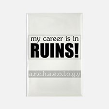 My Career is in Ruins! Rectangle Magnet