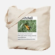 Mitchell the bee Tote Bag