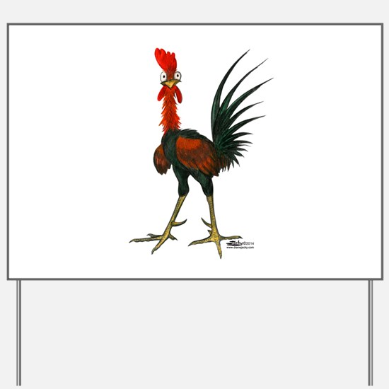 Crazy Rooster Yard Sign