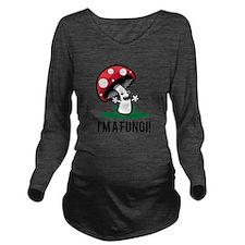 I'm A Fungi! Long Sleeve Maternity T-Shirt