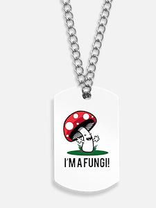 I'm A Fungi! Dog Tags