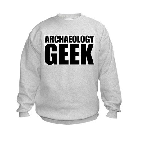 Archaeology Geek Kids Sweatshirt