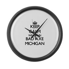 Keep calm we live in Bad Axe Mich Large Wall Clock