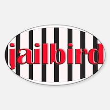 Jail bird Oval Decal