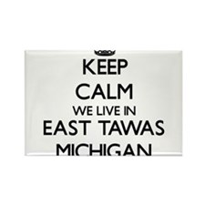 Keep calm we live in East Tawas Michigan Magnets
