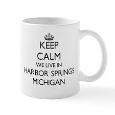 Keep calm we live in Harbor Springs Michigan Mugs