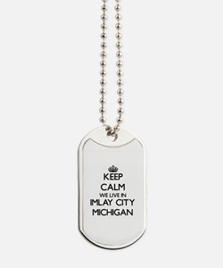 Keep calm we live in Imlay City Michigan Dog Tags