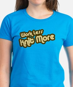 Work Less Knit More Tee