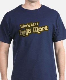 Work Less Knit More T-Shirt