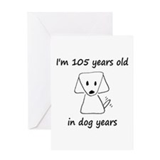 15 dog years 6 - 2 Greeting Cards