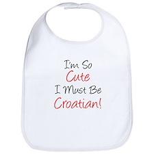 I'm So Cute Croatian Bib