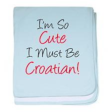 I'm So Cute Croatian baby blanket