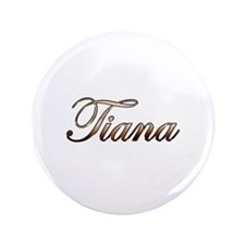 "Gold Tiana 3.5"" Button"