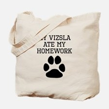 My Vizsla Ate My Homework Tote Bag