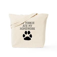 My Yorkie Ate My Homework Tote Bag
