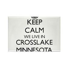 Keep calm we live in Crosslake Minnesota Magnets